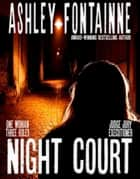 Night Court ebook by Ashley Fontainne