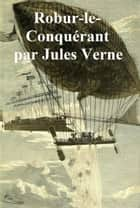 Robur-le-Conquerant, in the original French ebook by Jules Verne