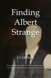Finding Albert Strange ebook by C C Canning