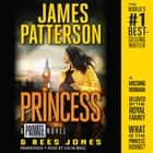 Princess - A Private Novel audiolibro by James Patterson, Rees Jones, Colin Mace