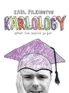 Karlology ebook by Karl Pilkington