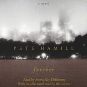 Forever audiobook by Pete Hamill
