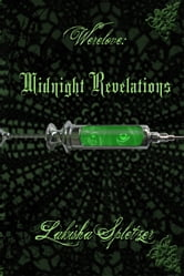 Werelove #2: Midnight Revelations ebook by Lakisha Spletzer