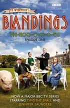 Blandings: Pig-Hoo-o-o-o-ey! - (Episode 1) ebook by P.G. Wodehouse