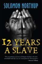 12 Years A Slave ebook by