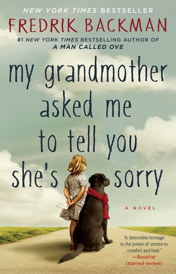 my grandmother asked me to tell you she s sorry fredrik backman
