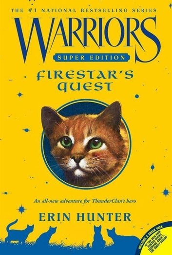 Warriors Super Edition: Firestar's Quest ebook by Erin Hunter
