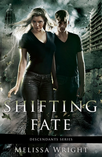 Shifting Fate ebook by Melissa Wright