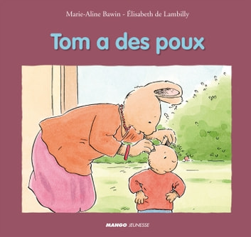 Tom a des poux ebook by Elisabeth De Lambilly