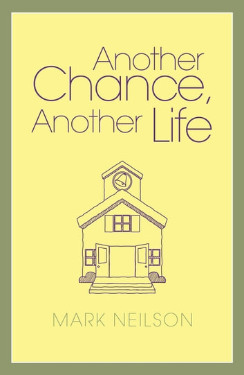 Another Chance, Another Life ebook by Mark Nielsen
