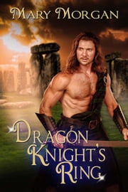 Dragon Knight's Ring ebook by Mary  Morgan