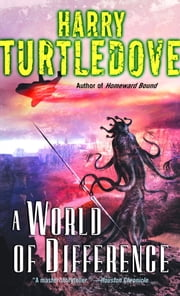 A World of Difference ebook by Harry Turtledove