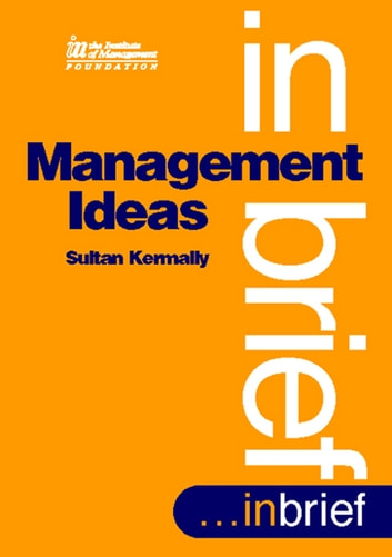 Management Ideas ebook by Sultan Kermally