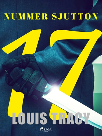Nummer sjutton eBook by Louis Tracy