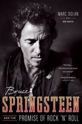Bruce Springsteen and the Promise of Rock 'n' Roll ebook by Marc Dolan