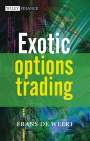 Exotic Options Trading ebook by Frans de Weert