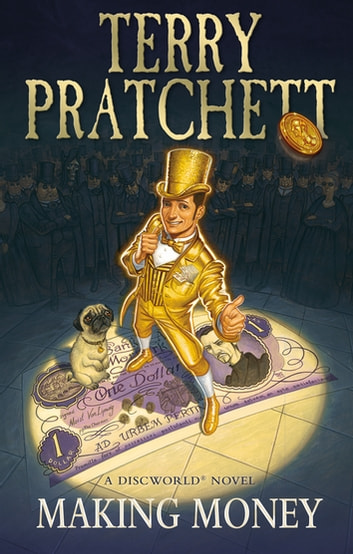 Making Money - (Discworld Novel 36) eBook by Terry Pratchett