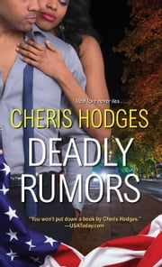 Deadly Rumors ebook by Cheris Hodges