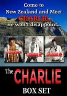 The Charlie Box Set ebook by Sierra Rose