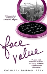 Face Value ebook by Kathleen Baird-Murray