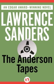 The Anderson Tapes ebook by Lawrence Sanders