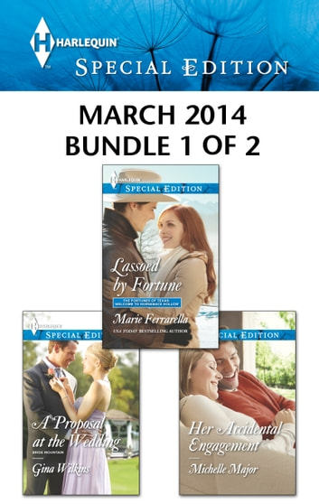 Harlequin Special Edition March 2014 - Bundle 1 of 2 - An Anthology ebook by Marie Ferrarella,Gina Wilkins,Michelle Major