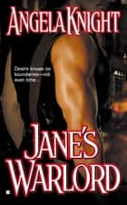 Jane's Warlord ebook by Angela Knight