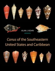 """Conus"" of the Southeastern United States and Caribbean ebook by Alan J. Kohn"