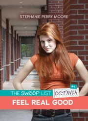 #4 Feel Real Good ebook by Stephanie Perry Moore
