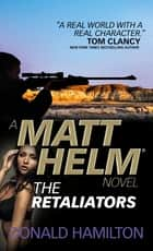 Matt Helm - The Retaliators ebook by Donald Hamilton
