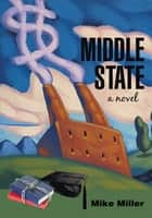 Middle State ebook by Mike Miller