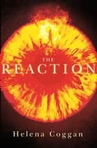The Reaction ebook by The Wars of Angels Book Two