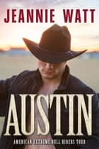 Austin ebook by Jeannie Watt