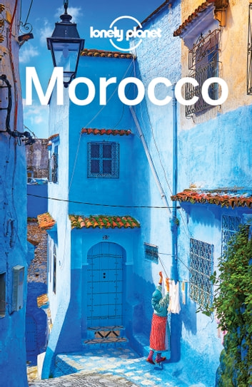 Lonely Planet Morocco ebook by Lonely Planet