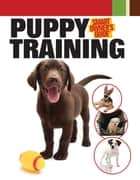 Puppy Training ebook by Bardi McLennan, Miriam Fields-Babineau