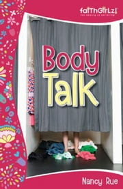Body Talk ebook by Nancy N. Rue