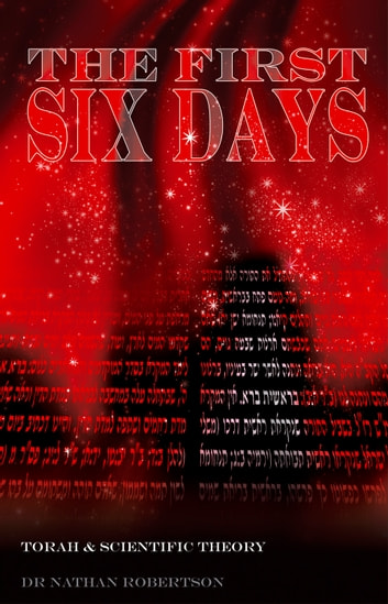 The First Six Days ebook by Nathan Robertson