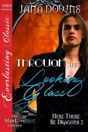 Through the Looking Glass ebook by Jana Downs