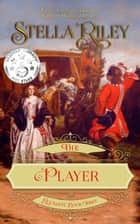 The Player ebook by Stella Riley