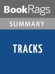 Tracks by Louise Erdrich | Summary & Study Guide ebook by BookRags