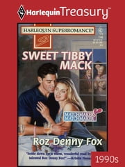 Sweet Tibby Mack ebook by Roz Denny Fox