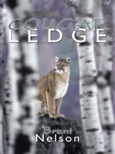 COUGAR LEDGE ebook by Brent Nelson
