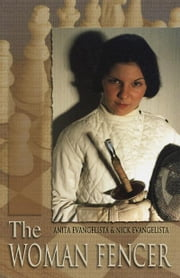 The Woman Fencer ebook by Evangelista, Nick