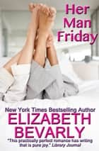 Her Man Friday ebook by Elizabeth Bevarly