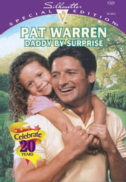 Daddy By Surprise ebook by Pat Warren