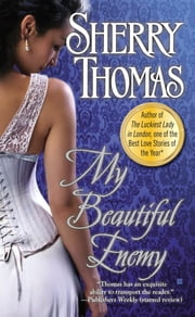My Beautiful Enemy ebook by Sherry Thomas