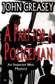 A Part for Policeman ebook by John Creasey