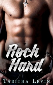 Rock Hard ebook by Tabitha Levin