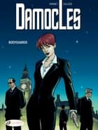 Damocles - Volume 1 - Bodyguards ebook by Joël Callède, Alain Henriet