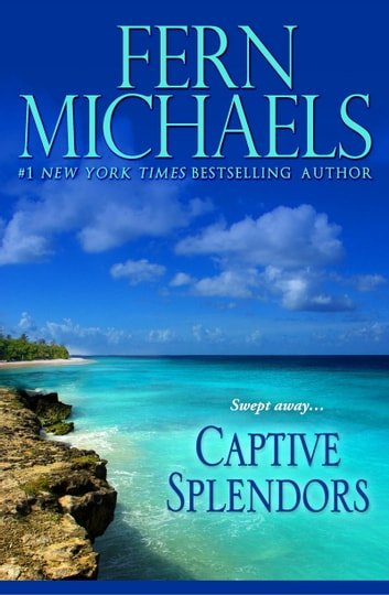 Captive Splendors ebook by Fern Michaels